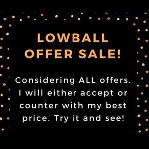 Lowball Offers Welcome